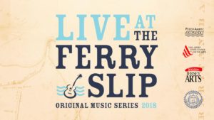 Live at the Ferry Slip 2018