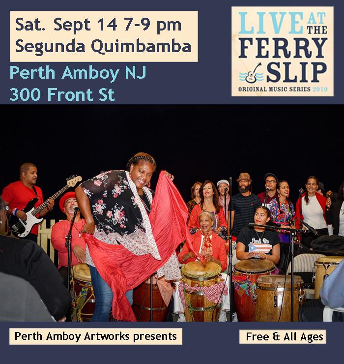 Segunda Quimbamba Live at the Ferry Slip Perth Amboy