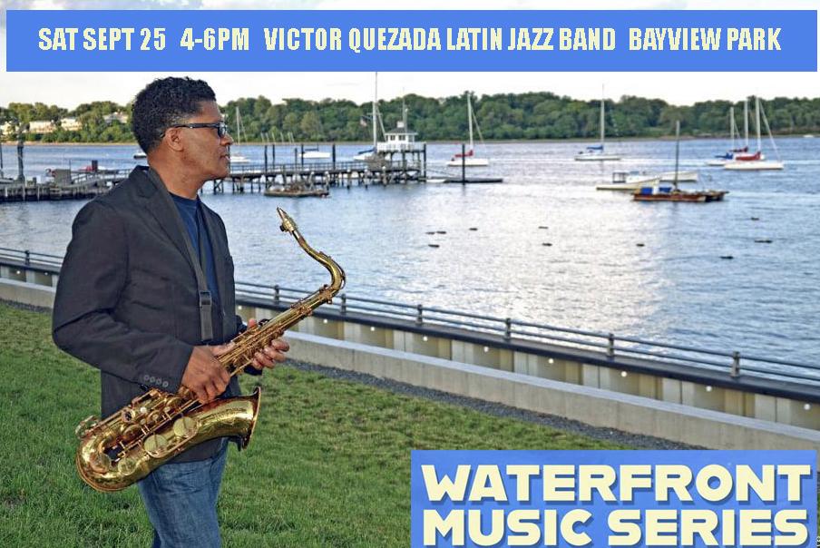 Victor Quezada Latin Jazz Band Perth Amboy Waterfront Music Series Perth Amboy Artworks